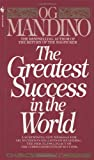 The Greatest Success in the World, Og Mandino, 0553278258