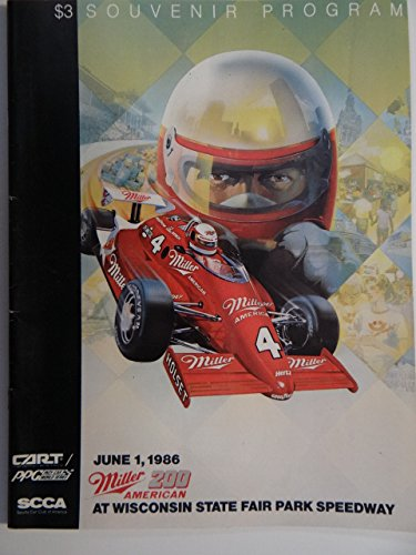 Miller 200 June 1, 1986 Program with Ticket Stub Wisconsin State Fair Park Indy Car CART