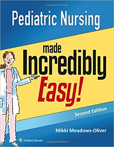 Pediatric nursing made incredibly easy incredibly easy series pediatric nursing made incredibly easy incredibly easy series 9781451192544 medicine health science books amazon fandeluxe Images