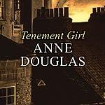 Tenement Girl | Anne Douglas