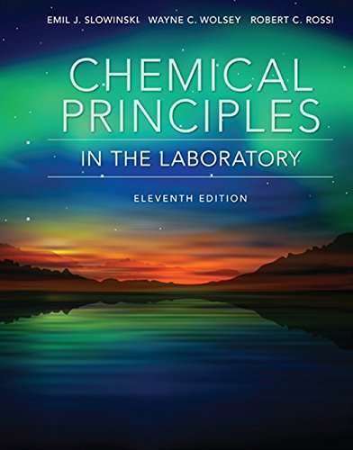 Chemical Principles in the Laboratory (Laboratory Manual For Principles Of General Chemistry)