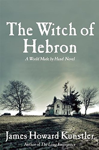Image of The Witch of Hebron: A World Made by Hand Novel