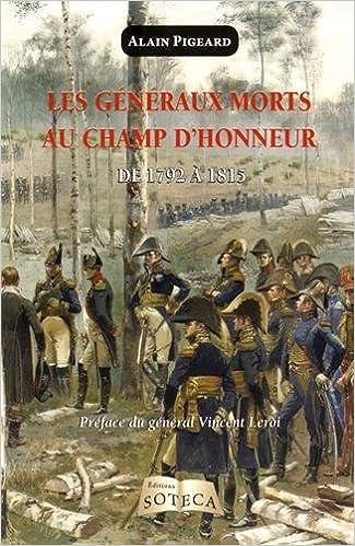 En ligne Les généraux morts au champ d'honneur pendant la Révolution et l'Empire pdf