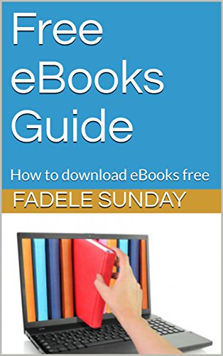Free eBooks Guide: How to download eBooks free
