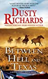Between Hell and Texas: A Byrnes Family (A Byrnes Family Ranch Novel)