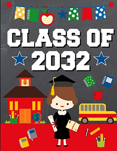 Class of 2032: Back To School or Graduation Gift Ideas for 2019 - 2020 Kindergarten Students :  Notebook | Journal | Diary - Brunette Brown Haired Girl Kindergartener ()