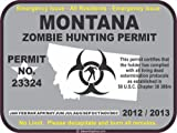 Montana zombie hunting permit decal bumper sticker