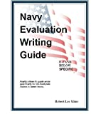 Navy Evaluation Writing Guide, Robert Lee Mims, 1438215312