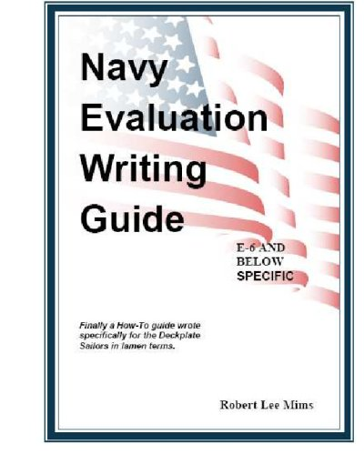 Navy Evaluation Writing Guide A Guide For The Deckplates Robert
