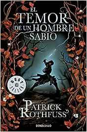 El temor de un hombre sabio Crónica del asesino de reyes 2: Amazon.es:  Rothfuss, Patrick, Gemma Rovira Ortega;: Libros