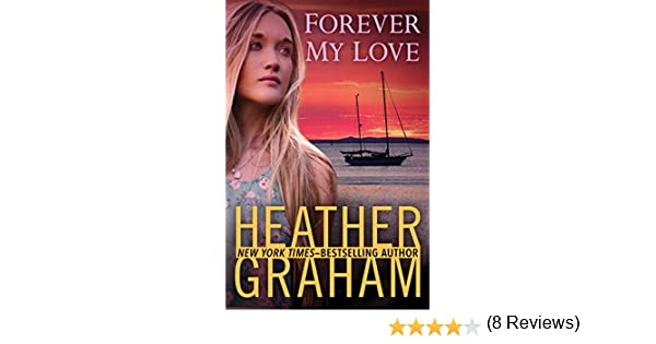 Forever my love kindle edition by heather graham romance kindle forever my love kindle edition by heather graham romance kindle ebooks amazon fandeluxe PDF