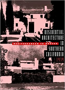 Residential Architecture in Southern California. (1998-01-01)