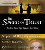 img - for The Speed of Trust: The One Thing That Changes Everything by Covey, Stephen M.R. (April 1, 2012) Audio CD book / textbook / text book