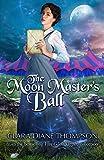 The Moon Master's Ball