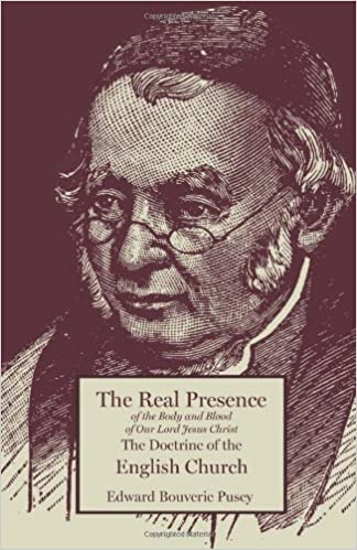 The Real Presence The Doctrine of the English Church