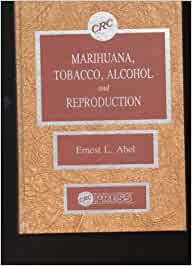 Marihuana Tobacco Alcohol & Reproduction