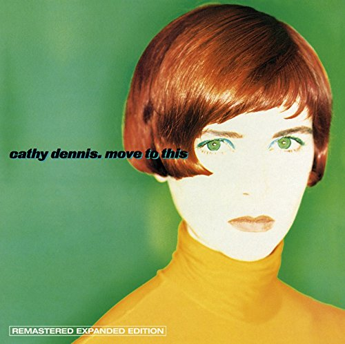 Cathy Dennis - Move To This Expanded Edition - Zortam Music