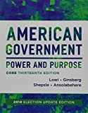 img - for American Government and Governing California in the Twenty-First Century (Core Thirteenth Edition (with policy chapters), 2014 Election Update) book / textbook / text book