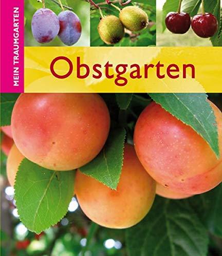 Obstgarten (Mein Traumgarten)