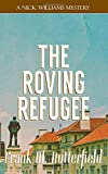 The Roving Refugee