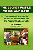 The Secret World of Jon and Kate, Al Walentis, 1453659560