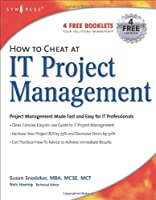 How to Cheat at IT Project Management Front Cover