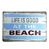 Life Is Good At Beach Metal Sign Tin Signs Retro Shabby Wall Plaque Metal Poster Plate 20x30cm Wall Art Coffee Shop Pub Bar Home Hotel Decor