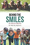 Behind the Smiles