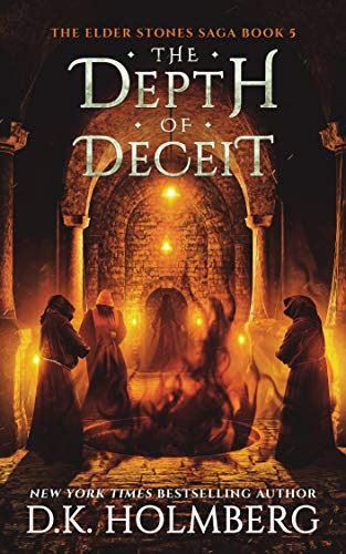 The Depth of Deceit (The Elder Stones Saga Book 5)