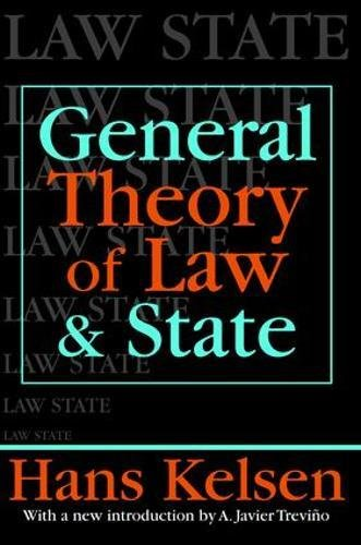General Theory of Law and State (LAW AND SOCIETY SERIES)
