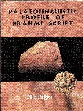 Palaeolinguistic profile of Brāhmī script