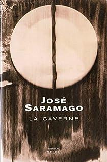 La caverne par Saramago