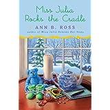 Miss Julia Rocks the Cradle