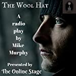 The Wool Hat | Mike Murphy