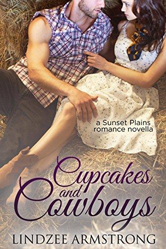 Cupcakes and Cowboys (Sunset Plains Romance Book 1)
