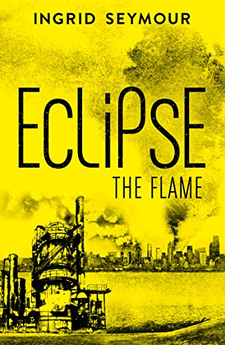 Eclipse the Flame (Ignite the Shadows, Book 2) ()