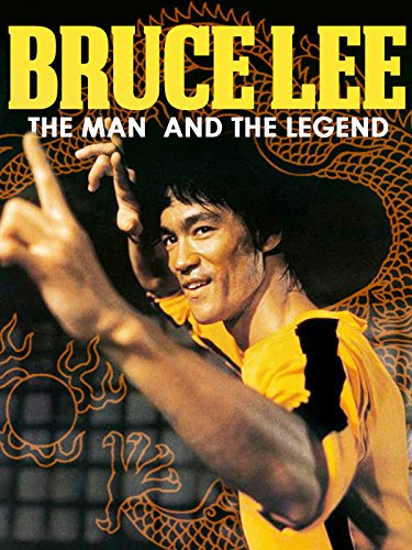 Bruce Lee: The Man and the Legend
