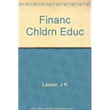 J.K. Lasser's Guide to Financing Your Child's Education