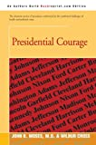 img - for Presidential Courage book / textbook / text book