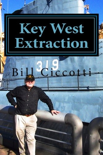 Read Online Key West Extraction: The Key West Pentagon Book 3 ebook