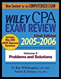 Wiley CPA Examination Reivew 32nd Edition 2005-2006 Volume 2 Problems and Solutions