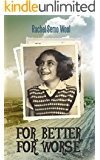 For Better For Worse: Biographies & Memoirs