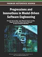 Progressions and Innovations in Model-Driven Software Engineering Front Cover