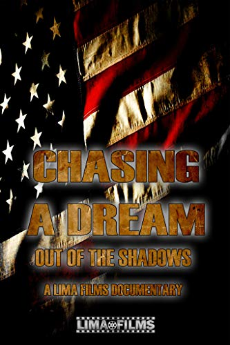 Chasing A Dream Out Of The Shadow