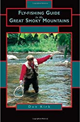 Fly-Fishing Guide to the Great Smoky Mountains