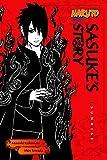 Naruto: Sasukes Story: Sunrise (Naruto Novels)
