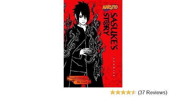 Naruto Sasukes Story Sunrise Naruto Novels Book 6
