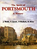 Front cover for the book The Spirit of Portsmouth: A History by J. Webb