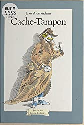 Cache-Tampon (Joie de lire) (French Edition)