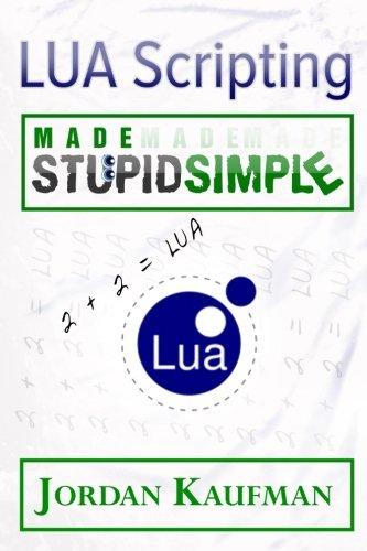 Read Online LUA Scripting Made Stupid Simple pdf